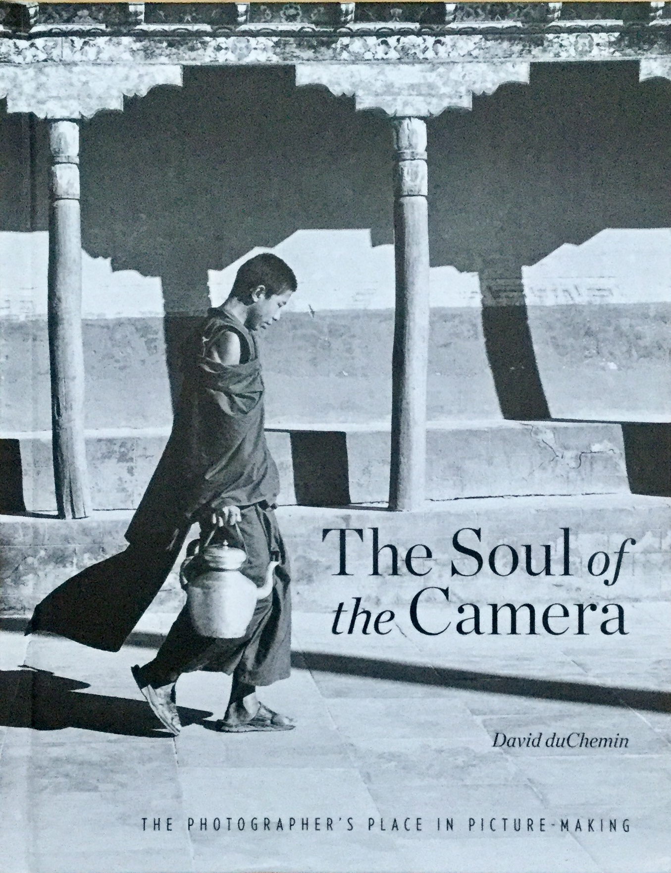 Soul of the camera de David duChemin